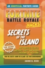 Fortnite Battle Royale Guide:Secrets of the Island - Book