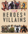 Marvel Heroes and Villains : A journal by Nick Fury - Book