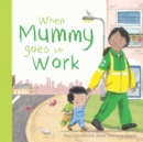 When Mummy Goes to Work - Book