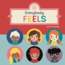 Everybody Feels - Book