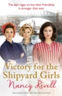 Victory for the Shipyard Girls : Shipyard Girls 5 - Book