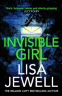 Invisible Girl : Discover the bestselling new thriller from the author of The Family Upstairs - Book