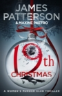 19th Christmas : the no. 1 Sunday Times bestseller (Women's Murder Club 19) - Book