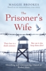 The Prisoner's Wife : based on an inspiring true story - Book