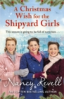 A Christmas Wish for the Shipyard Girls - Book
