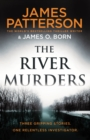 The River Murders : Three gripping stories. One relentless investigator - Book