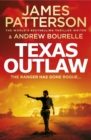 Texas Outlaw : The Ranger has gone rogue... - Book