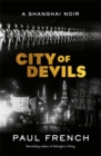 City of Devils : A Shanghai Noir - Book