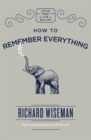 How to Remember Everything - Book