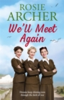 We'll Meet Again : The Bluebird Girls 2 - Book
