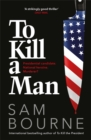 To Kill a Man - Book
