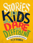 Stories for Kids Who Dare to be Different - Book