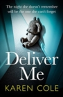 Deliver Me : A gripping and heartstopping thriller that will keep you in suspense! - eBook