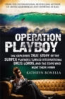 Operation Playboy : Playboy Surfers Turned International Drug Lords - The Explosive True Story - Book
