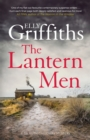 The Lantern Men : Dr Ruth Galloway Mysteries 12 - eBook