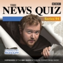 The News Quiz: Series 94 : The Topical BBC Radio 4 comedy panel show - eAudiobook