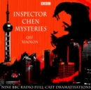 The Inspector Chen Mysteries : A BBC Radio 4 full-cast crime series - eAudiobook