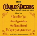 Charles Dickens - The BBC Radio Drama Collection Volume Four : A Tale of Two Cities, Great Expectations, Our Mutual Friend, The Mystery of Edwin Drood - Book