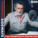 Thinking Sideways : A BBC Celebration of Spike Milligan - eAudiobook