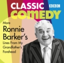 Ronnie Barker's More Lines From My Grandfather's Forehead - Book