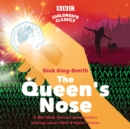 The Queen's Nose : A BBC Radio full-cast dramatisation - eAudiobook