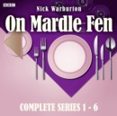 On Mardle Fen: Series 1-6 : The Complete BBC Radio 4 full-cast dramas - eAudiobook