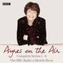 Ayres on the Air: The Complete Series 1-6 : The BBC Radio 4 sketch show - eAudiobook