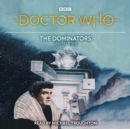 Doctor Who: The Dominators : 2nd Doctor Novelisation - eAudiobook