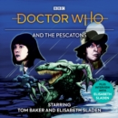 Doctor Who And The Pescatons : 4th Doctor Audio Original - eAudiobook
