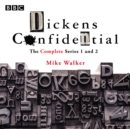 Dickens Confidential : The Complete Series 1-2 - eAudiobook