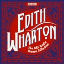 The Edith Wharton BBC Radio Drama Collection - eAudiobook