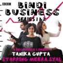 Bindi Business : A BBC Radio Full-Cast Drama: Series 1 and 2 - eAudiobook