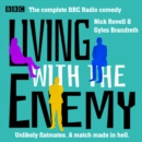 Living with the Enemy : The Complete BBC Radio comedy - eAudiobook