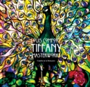 Louis Comfort Tiffany : Masterworks - Book
