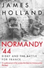 Normandy `44 : D-Day and the Battle for France - Book