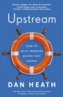 Upstream : How to solve problems before they happen - Book