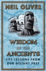 Wisdom of the Ancients : Life lessons from our distant past - Book
