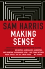 Making Sense : Conversations on Consciousness, Morality and the Future of Humanity - Book