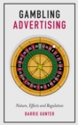 Gambling Advertising : Nature, Effects and Regulation - Book