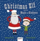 The Christmas Elf and the Magic of Kindness - Book