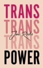 Trans Power : Own Your Gender - Book