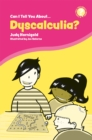 Can I Tell You About Dyscalculia? : A Guide for Friends, Family and Professionals - Book