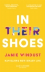 In Their Shoes : Navigating Non-Binary Life - Book