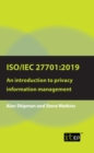 ISO/IEC 27701:2019: An introduction to privacy information management - eBook