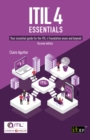 ITIL(R) 4 Essentials: Your essential guide for the ITIL 4 Foundation exam and beyond, second edition - eBook
