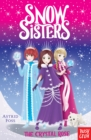 Snow Sisters: The Crystal Rose - eBook