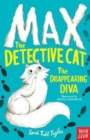 Max the Detective Cat: The Disappearing Diva - Book