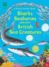 National Trust: Sharks, Seahorses and other British Sea Creatures - Book