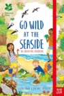 National Trust: Go Wild at the Seaside - Book