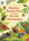 National Trust: Beetles, Butterflies and other British Minibeasts - Book